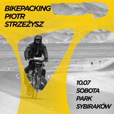 Backpacking - Piotr Strzeżysz_